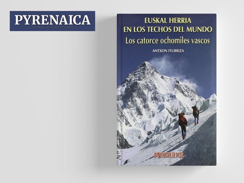 Libro Euskal herria en los techos del mundo - los 14 ochomiles vascos, Antxon Iturriza